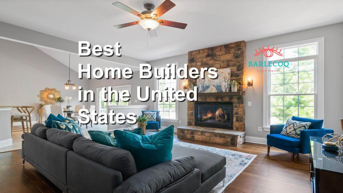 Home Builders in the United States